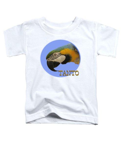 Tanto Toddler T-Shirt by Zazu's House Parrot Sanctuary
