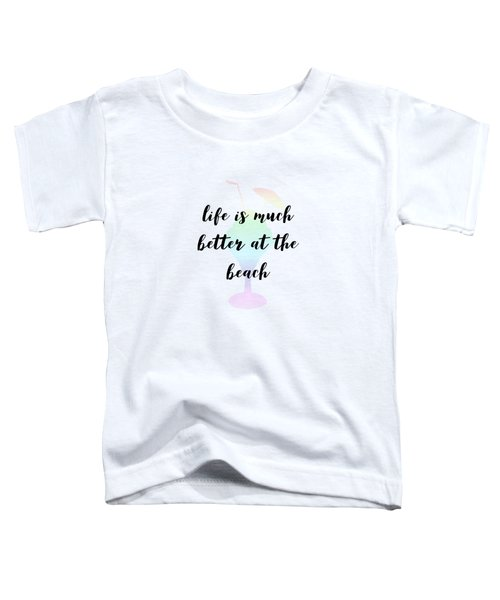 Text Art Better Life - Ice Cream Toddler T-Shirt