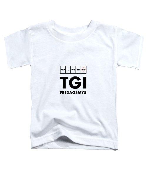 Tgi Fredagsmys Toddler T-Shirt