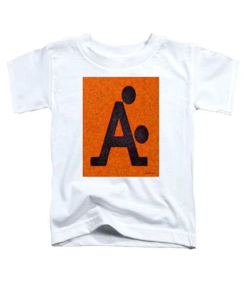 The A With Style Orange - Pa Toddler T-Shirt