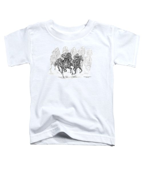 The Thunder Of Hooves - Horse Racing Print Toddler T-Shirt