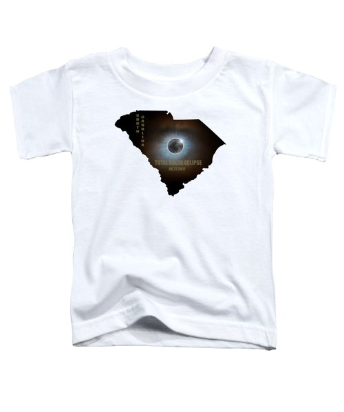 Total Solar Eclipse In South Carolina Map Outline Toddler T-Shirt