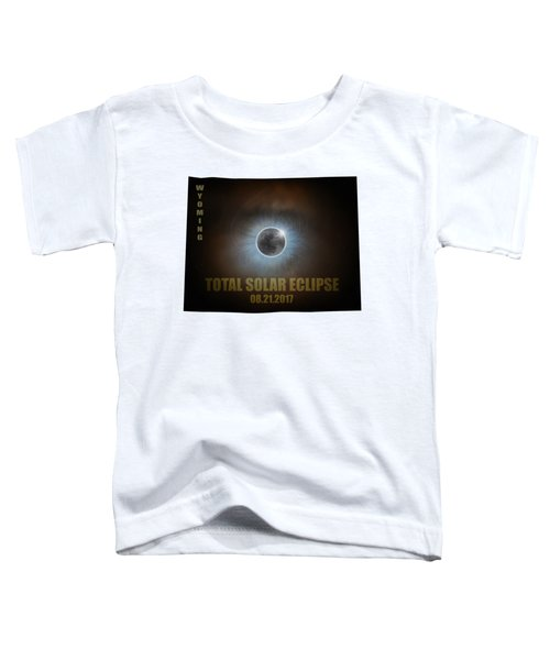 Total Solar Eclipse In Wyoming Map Outline Toddler T-Shirt