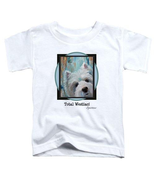 Total Westiac Toddler T-Shirt