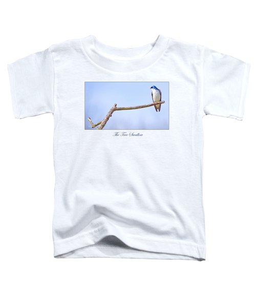 Tree Swallow On Branch Toddler T-Shirt