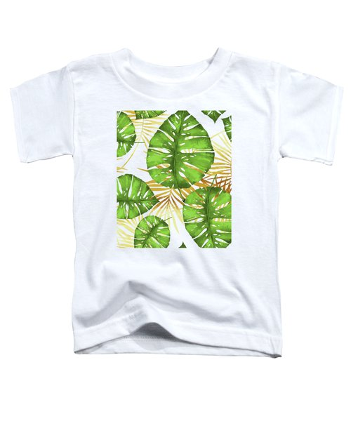 Tropical Haze Green Monstera Leaves And Golden Palm Fronds Toddler T-Shirt