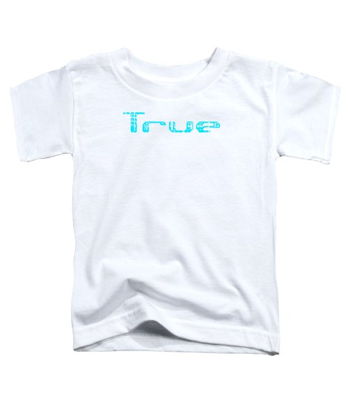 True Three Toddler T-Shirt