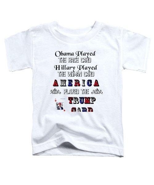 Trump Card Toddler T-Shirt