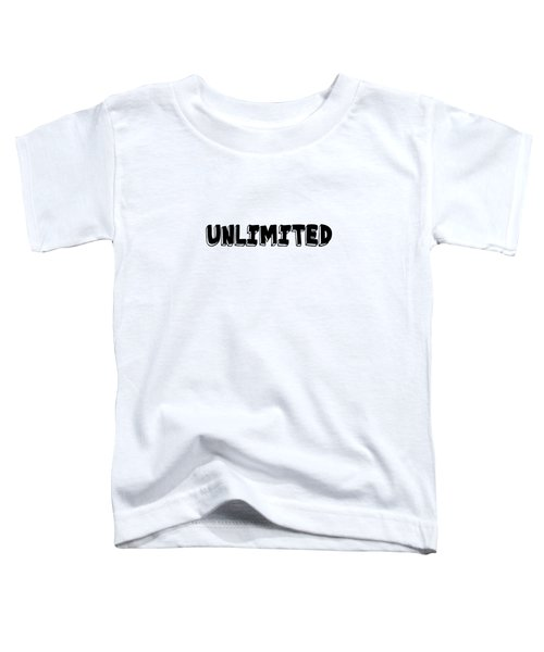 Unlimted Toddler T-Shirt