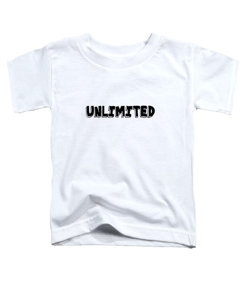 Unlimited - Art Print Poster, One Word Quotes  Toddler T-Shirt