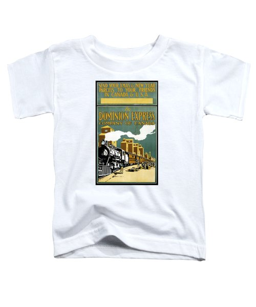 Vintage Steam Locomotive - Dominion Express - Usa And  Canada - Vintage Advertising Poster Toddler T-Shirt