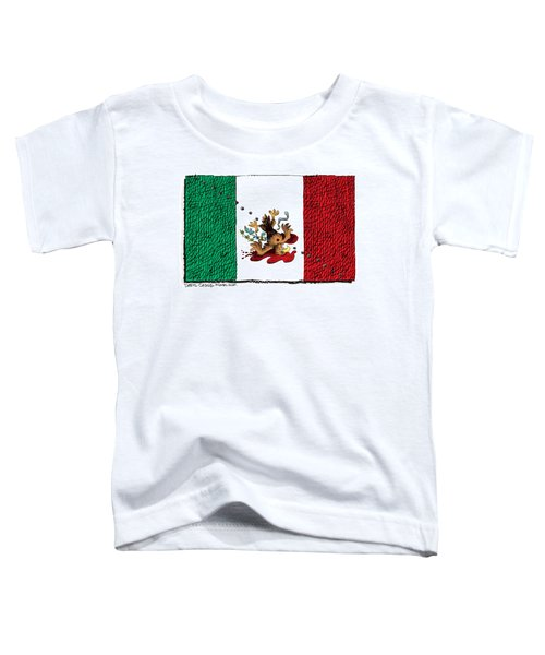 Violence In Mexico Toddler T-Shirt