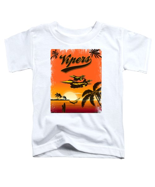 Vipers  F16 Toddler T-Shirt by Clear II land Net