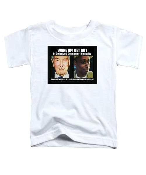 Wake Up Get Out Toddler T-Shirt