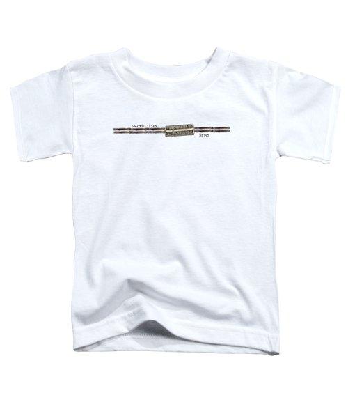 Walk The Line Toddler T-Shirt