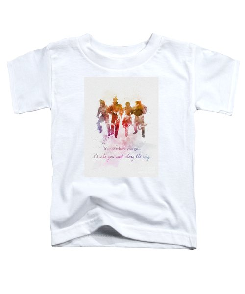 Who You Meet Along The Way Toddler T-Shirt