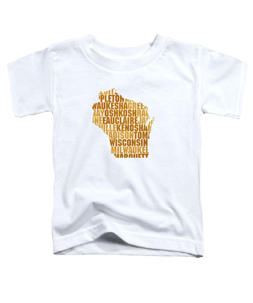 Wisconsin State Outline Word Map Toddler T-Shirt