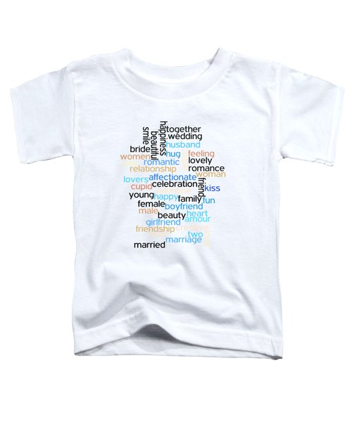 Words Of Love Toddler T-Shirt