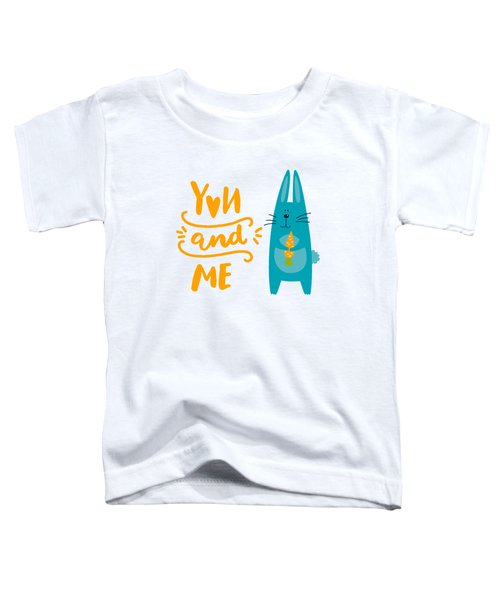 You And Me Bunny Rabbit Toddler T-Shirt by Edward Fielding