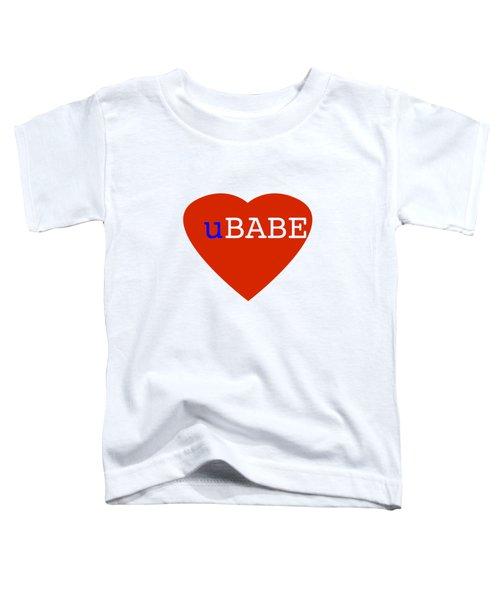 Love U Babe Toddler T-Shirt