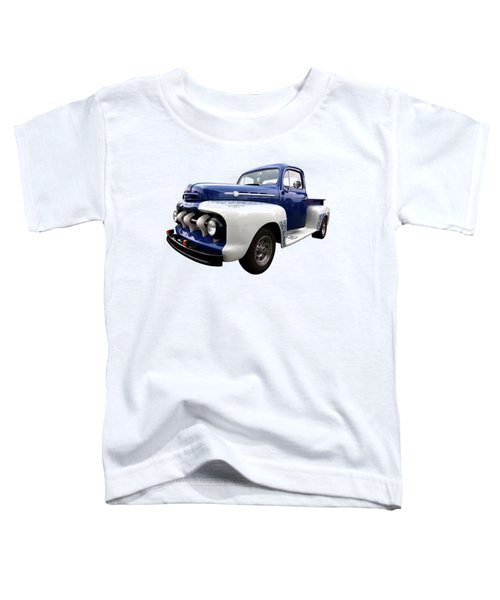 1952 Ford F-1 In Blue And White Toddler T-Shirt