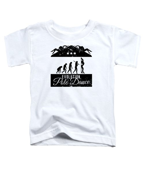 Evolution Pole Dance Toddler T-Shirt