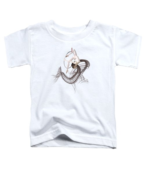 Aerial Hoop Dancing Hanging In The Balance Toddler T-Shirt