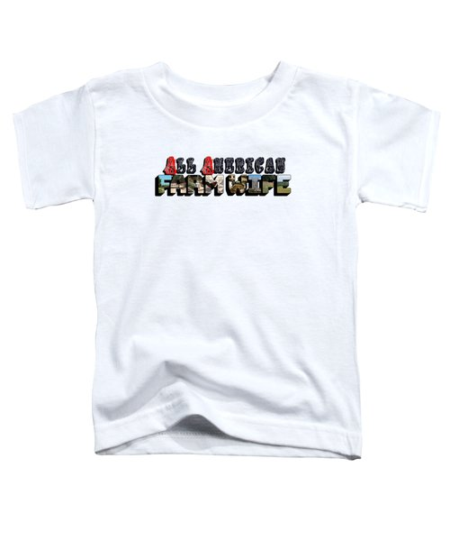 All American Farm Wife Big Letter Toddler T-Shirt