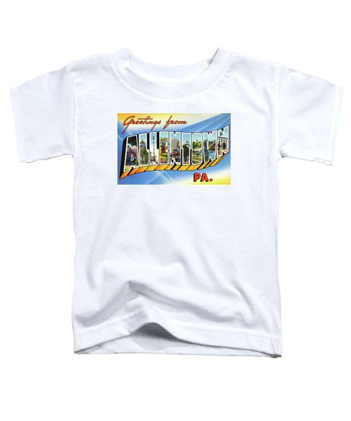 Allentown Greetings Toddler T-Shirt