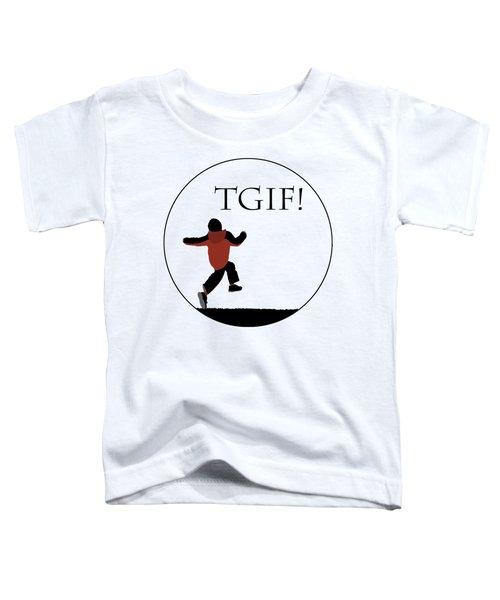 Tgif - Transparent Toddler T-Shirt