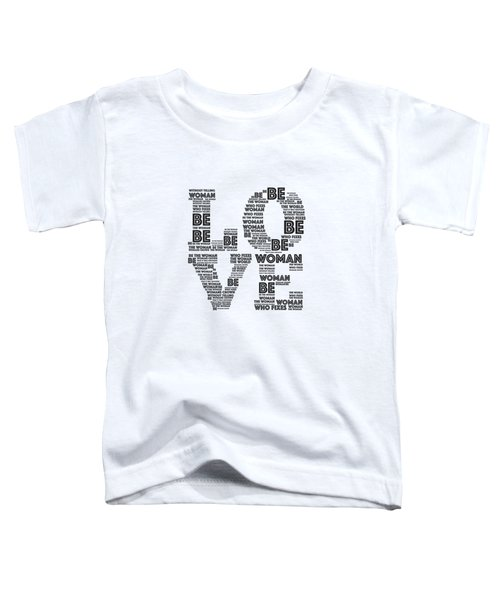 Be Toddler T-Shirt