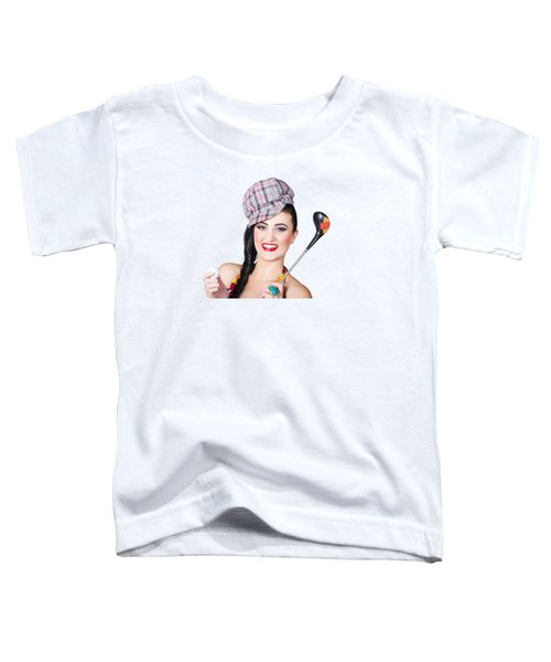 Beautiful Female Golfer Holding Golf Ball And Club Toddler T-Shirt