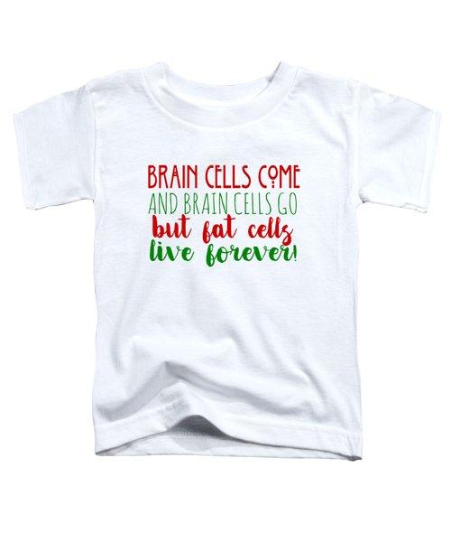 Brain Cells Toddler T-Shirt