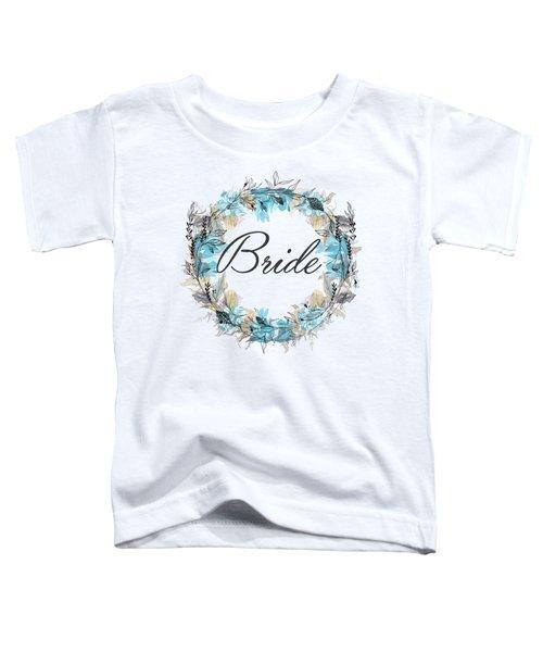 Bride Toddler T-Shirt
