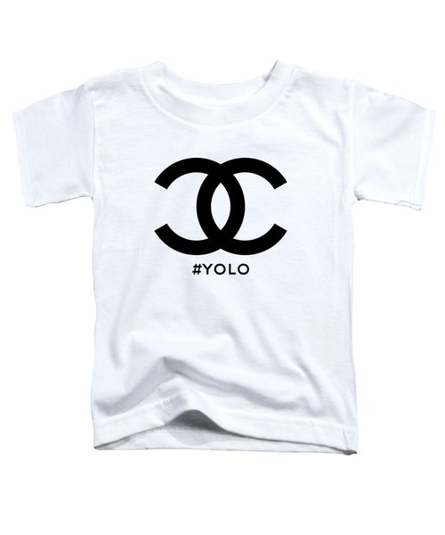 Chanel Yolo - You Only Live Once Toddler T-Shirt