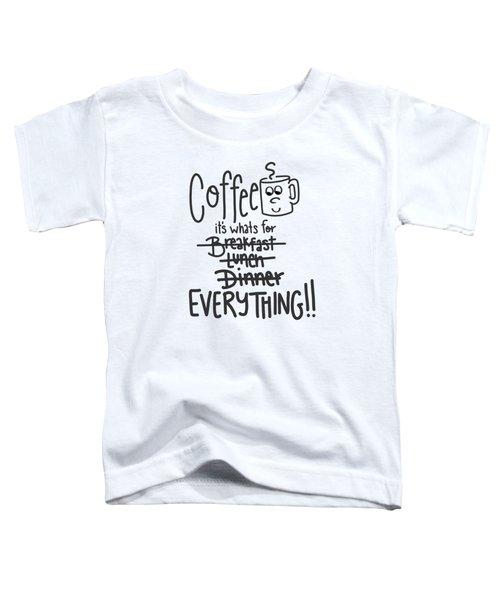 Coffee1 Toddler T-Shirt