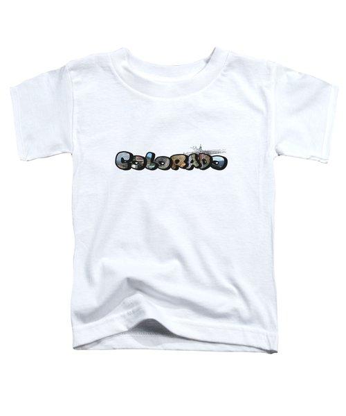 Colorado Big Letter Digital Art Toddler T-Shirt
