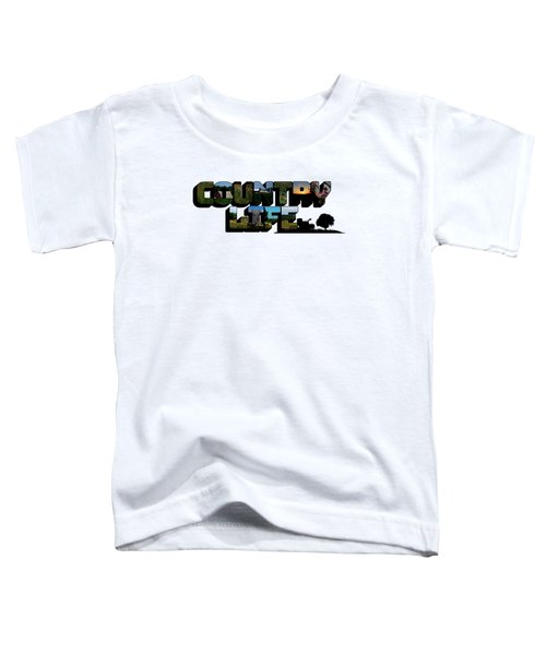 Country Life Big Letter Toddler T-Shirt