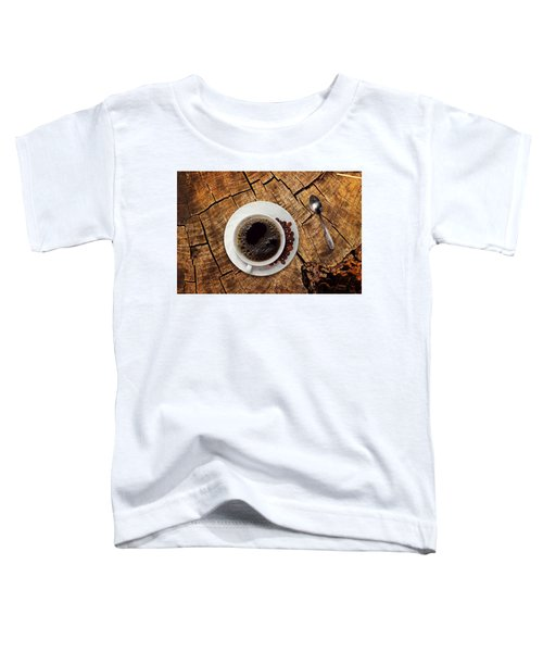 Cup Of Coffe On Wood Toddler T-Shirt