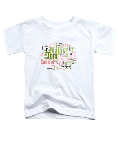 David Bowie - Space Oddity Lyrical Cloud Toddler T-Shirt
