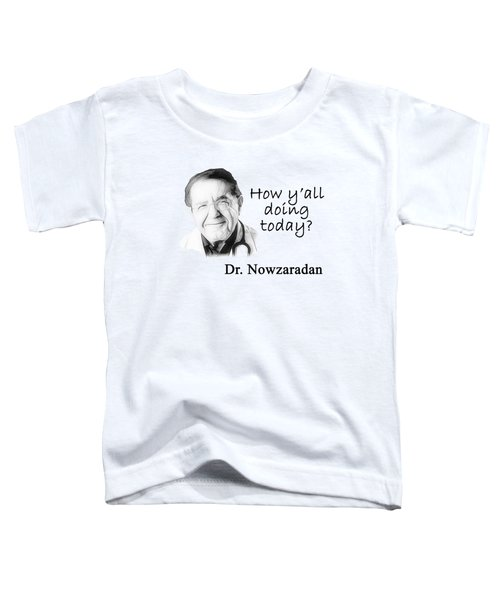 Dr. Now Toddler T-Shirt