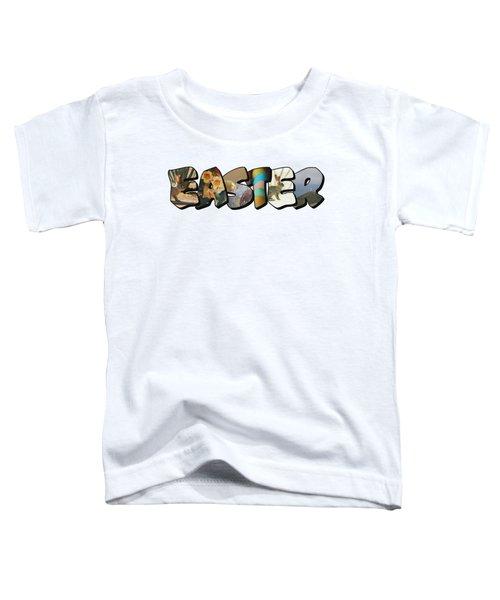 Easter Big Letter Toddler T-Shirt