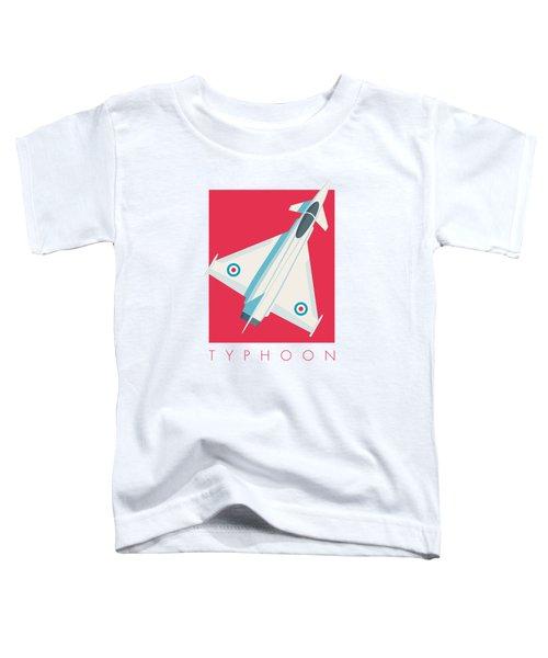 Typhoon Jet Fighter Aircraft - Crimson Toddler T-Shirt