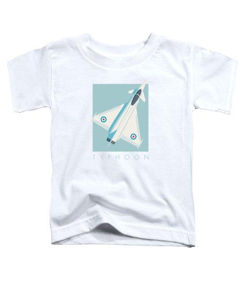 Typhoon Jet Fighter Aircraft - Sky Toddler T-Shirt
