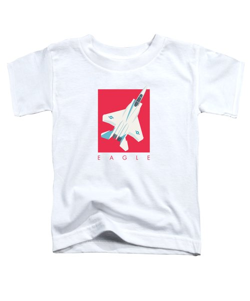 F15 Eagle Fighter Jet Aircraft - Crimson Toddler T-Shirt