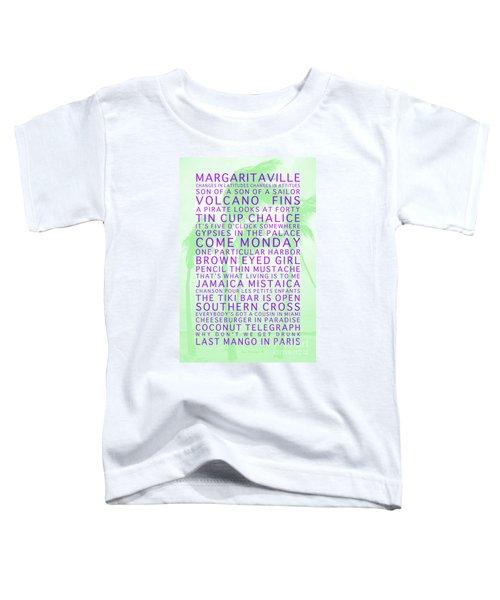 Jimmy Buffett Songs We Know By Heart Purple Font Light Green Palms Toddler T-Shirt