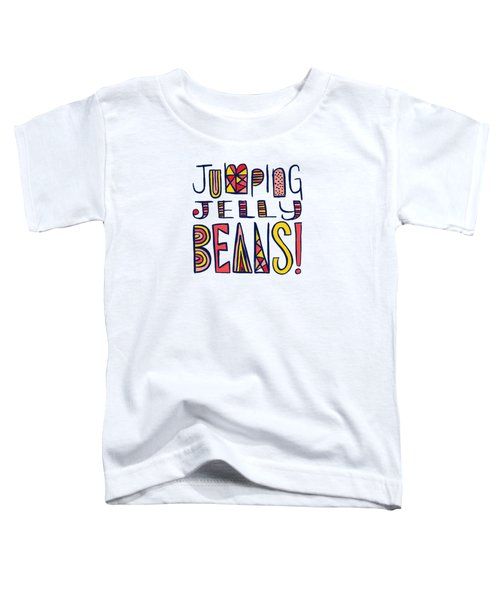 Jumping Jelly Beans Toddler T-Shirt