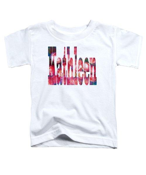 Kathleen Toddler T-Shirt