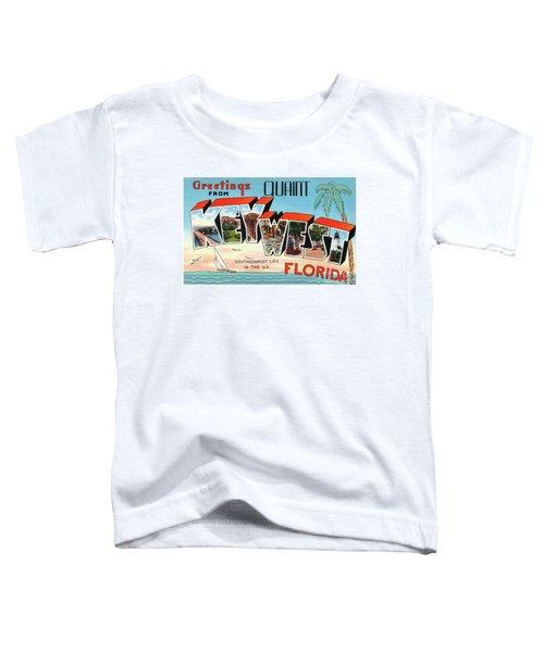 Key West Greetings Toddler T-Shirt