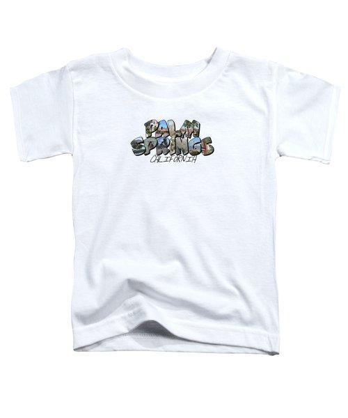 Large Letter Palm Springs California Toddler T-Shirt